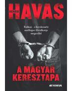 A magyar keresztapa - Havas Henrik