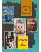 The Third Day / Jamie / Hotel / Episode / The Bird of Dawning - HAYES, JOSEPH, BENNETT, JACK, Hailey, Arthur, Eric Hodgins, MASEFIELD, JOHN