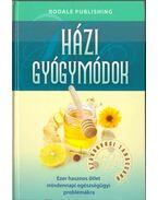 Házi gyógymódok - Hodinka Barbara (szerk.)