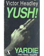 Yush! - HEADLEY, VICTOR
