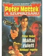 Máltai rulett - Hebel, Peter