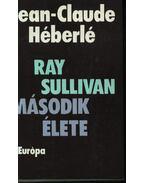 Ray Sullivan második élete - Héberlé, Jean-Claude