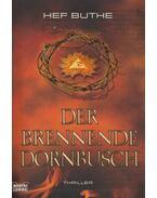 Der Brennende Dornbusch - Hef Buthe