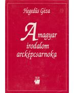 A magyar irodalom arcképcsarnoka I-II. - Hegedüs Géza