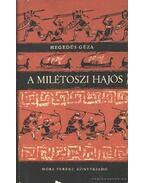 A milétoszi hajós - Hegedüs Géza