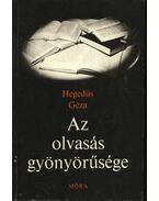 Az olvasás gyönyörűsége - Hegedüs Géza