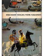 Fremde Segel vor Salamis - Hegedüs Géza