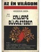 Kalliopé bűvöletében - Hegedüs Géza