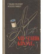 Női szabók könyve I. - Hegedűs Margit, Feketéné Hajdu Erzsébet