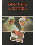 A klinika / A Fekete-erdei klinika / Esküvő a klinikán - Heim, Peter