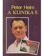 A klinika II. - Heim, Peter