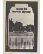 Gondviselő ostromzár - Heinrich Böll