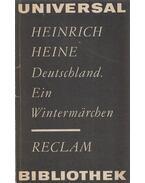 Deutschland/Ein Wintermärchen - Heinrich Heine