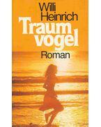 Traumvogel - Heinrich, Willi
