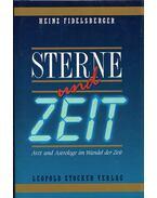 Sterne und Zeit (dedikált) - Heinz Fidelsberger