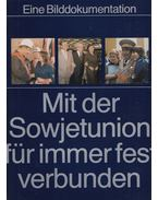 Mit der Sowjetunion für immer fest verbunden - Heinz Voßke