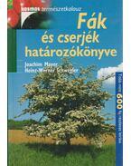 Fák és cserjék határozókönyve - Joachim Mayer, Heinz-Werner Schwegler