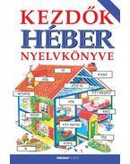 Kezdők héber nyelvkönyve - Helen Davies