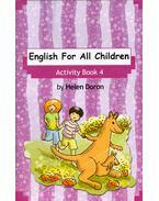 English For All Children - Activity Book 4 - Helen Doron