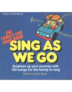 Sing As We Go - Helen Exley