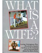What Is  A Wife? - Helen Exley