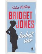 Bridget Jones babát vár - Helen Fielding