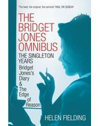 The Bridget Jones Omnibus: The Singleton Years: Bridget Jones's Diary / Bridget Jones's Diary: Edge of Reason - Helen Fielding