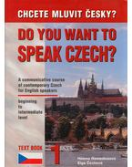 Do You Want to Speak Czech? Text Book 1. - Helena Remediosová, Elga Cechová