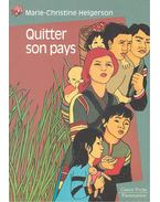 Quitter son pays - HELGERSON, MARIE-CHRISTINE