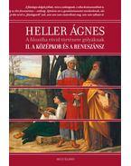 A filozófia rövid története gólyáknak - A középkor és a reneszánsz - Heller Ágnes