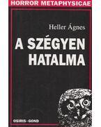 A szégyen hatalma - Heller Ágnes