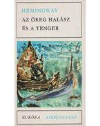 Az öreg halász és a tenger - Hemingway, Ernest