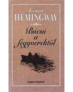 Búcsú a fegyverektől - Hemingway, Ernest