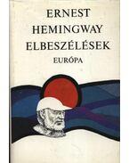 Elbeszélések - Hemingway, Ernest
