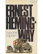 Farväl till vapnen - Hemingway, Ernest