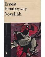 Novellák - Hemingway, Ernest