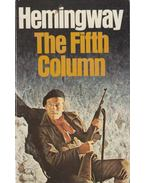 The Fifth Column - Hemingway, Ernest