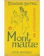 Montmarte - Henri de Toulouse-Lautrec