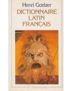Dictionnaire latin-francais - Henri Goelzer