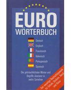 Europäisches Wörterbuch - Henri Goursau, Monique Goursau