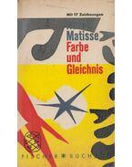 Farbe und Gleichnis - Henri Matisse