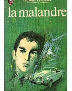 La Malandre - Henri Troyat