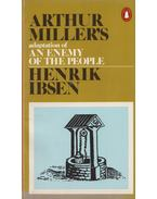 An Enemy of the People - Henrik Ibsen, Arthur Miller