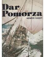 Dar Pomorza - Henryk Kabat