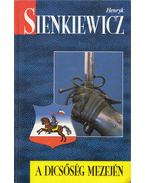 A dicsőség mezején - Henryk Sienkiewicz
