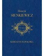Kereszteslovagok I. - Henryk Sienkiewicz