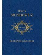 Kereszteslovagok III. - Henryk Sienkiewicz