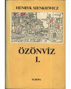 Özönvíz I-II. - Henryk Sienkiewicz