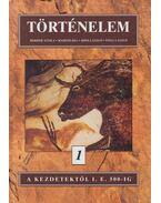 Történelem 1. - Herber Attila, Martos Ida, Moss László, Tisza László