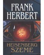 Heisenberg szeme - Herbert, Frank